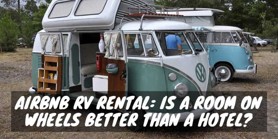 AirBnB or RV