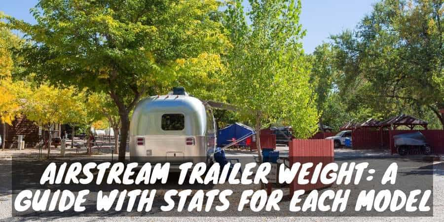 Airstream trailer weight