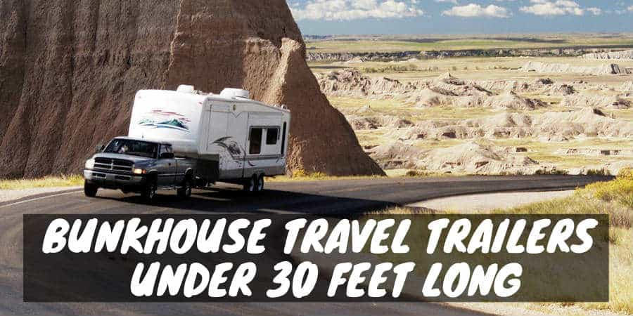Bunkhouse travel trailers under 30 feet long