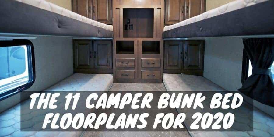 The 11 Camper Bunk Bed Floorplans for 2020