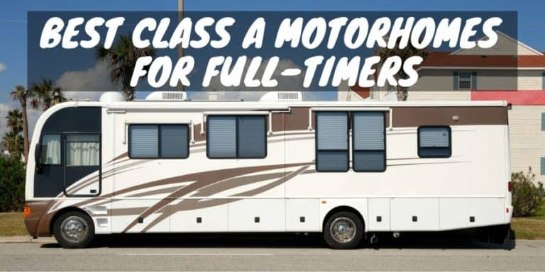 Class A motorhomes for full-timers