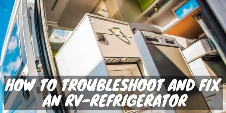 Fix an RV-Refrigerator