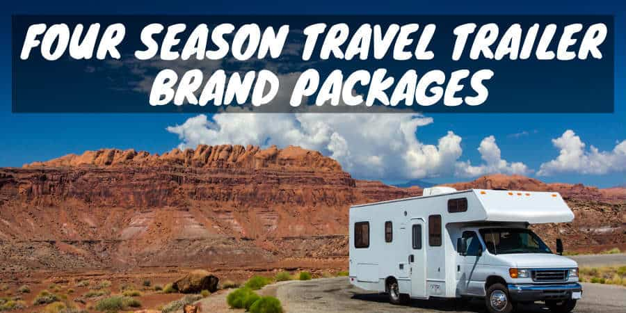 Four Season Travel Trailer Brand Packages