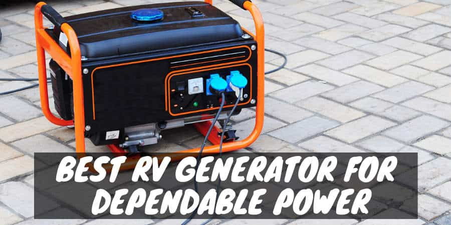 Best Portable Generator for your RV / Camper