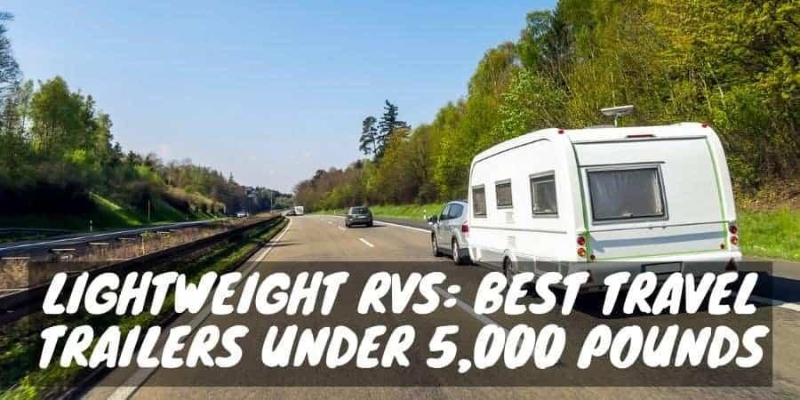Lightweight RVs