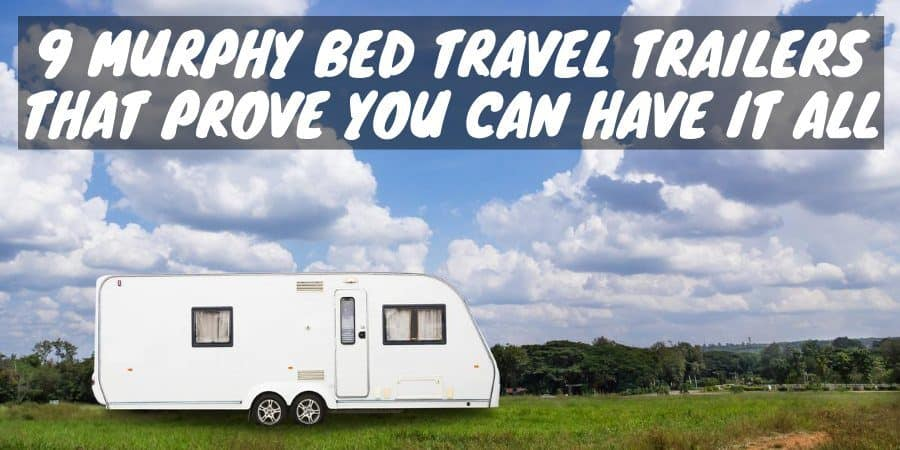 Murphy Bed Travel Trailers