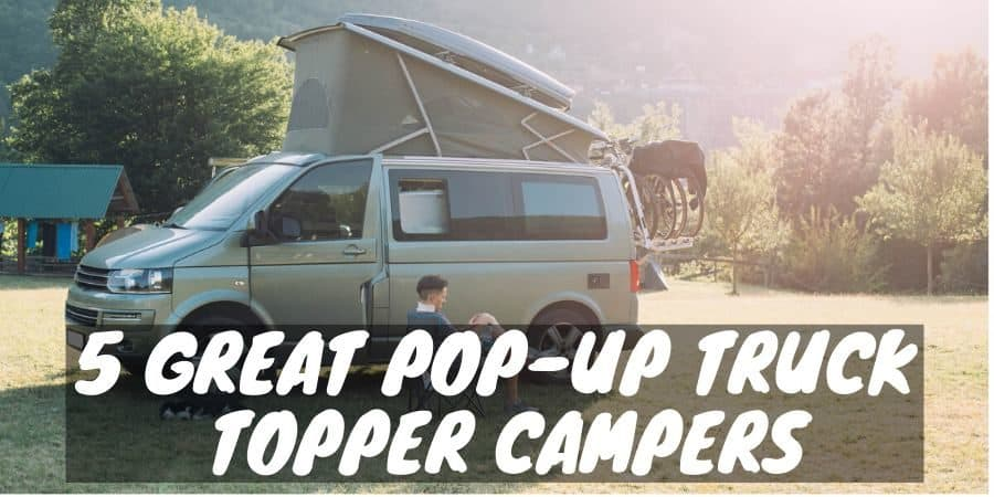 Great pop-up truck topper campers