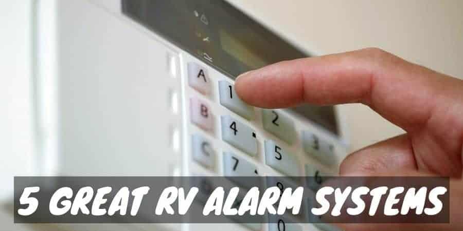 5 Great RV Alarm Systems