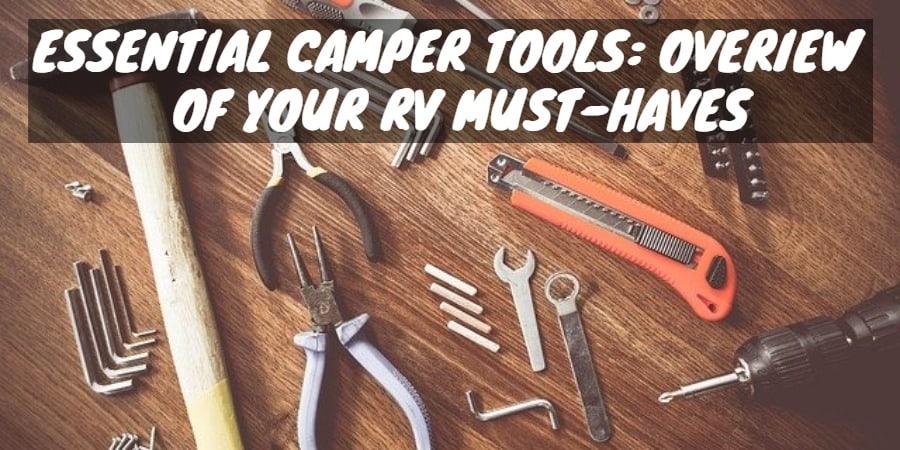 Essential Camper Tools