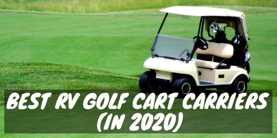 Best Rv Golf Cart Carriers In 2020 Camper Smarts