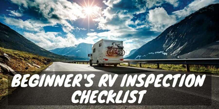 Beginner's RV inspection checklist