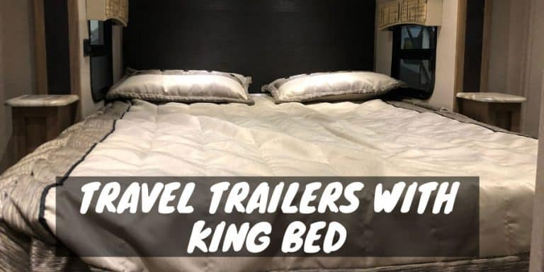 Travel Trailers With King Bed