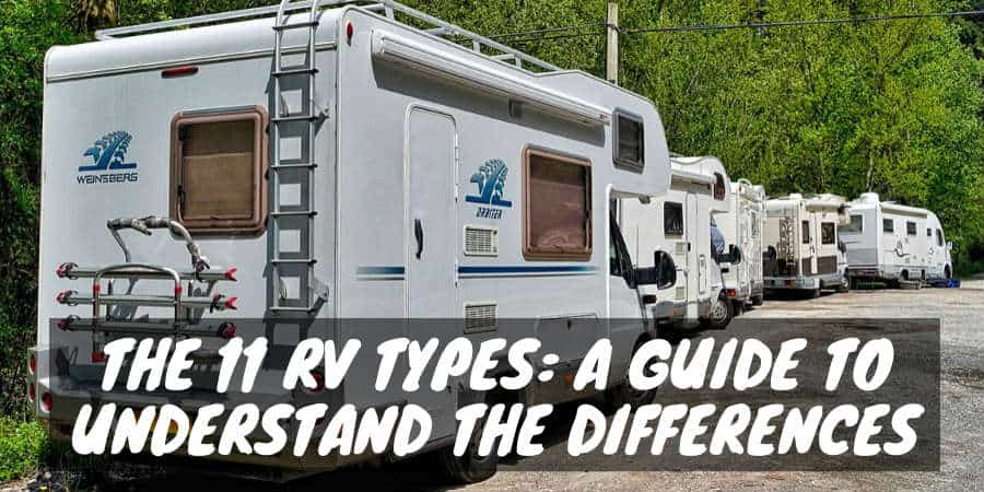 Types of RVs / Campers