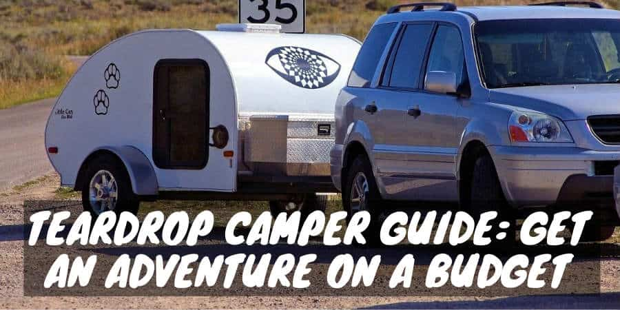 Van is towing teardrop camper