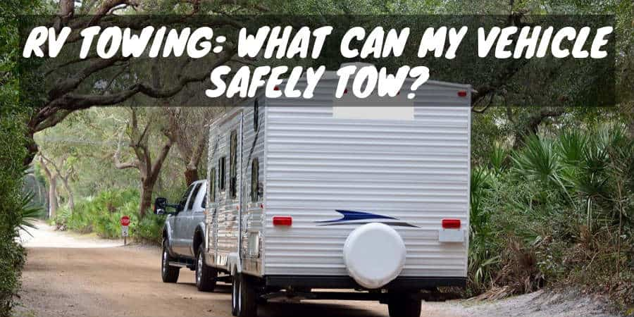 Vehicle Towing a RV / Camper