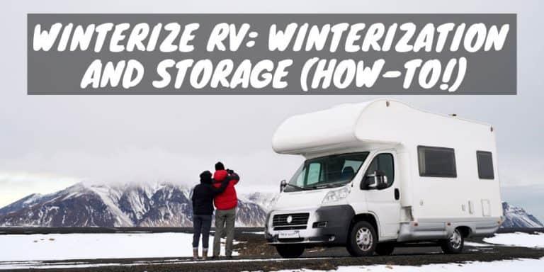 Winterize RV: Winterization and Storage