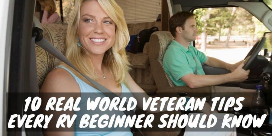 World Veteran Tips Every RV Beginner Should Know